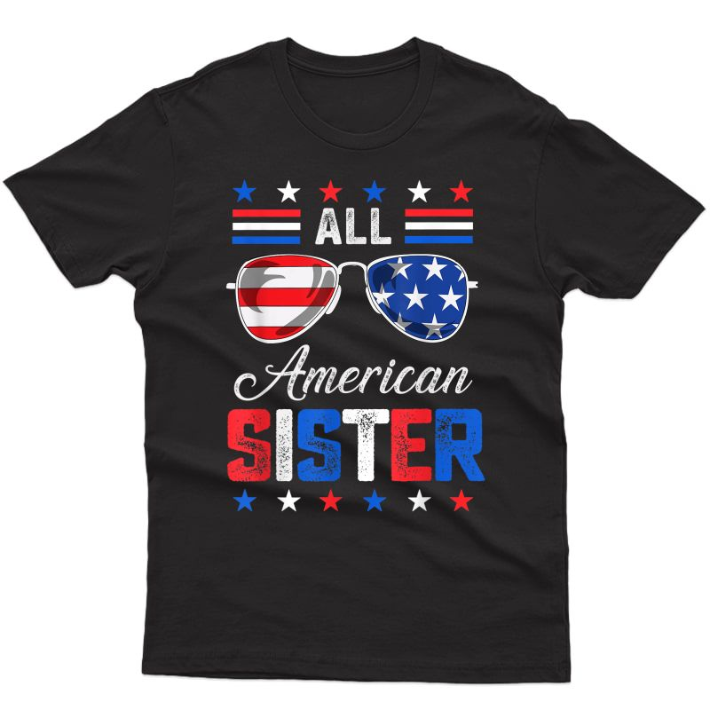 All American Sister 4th Of July Usa Family Matching Out T-shirt