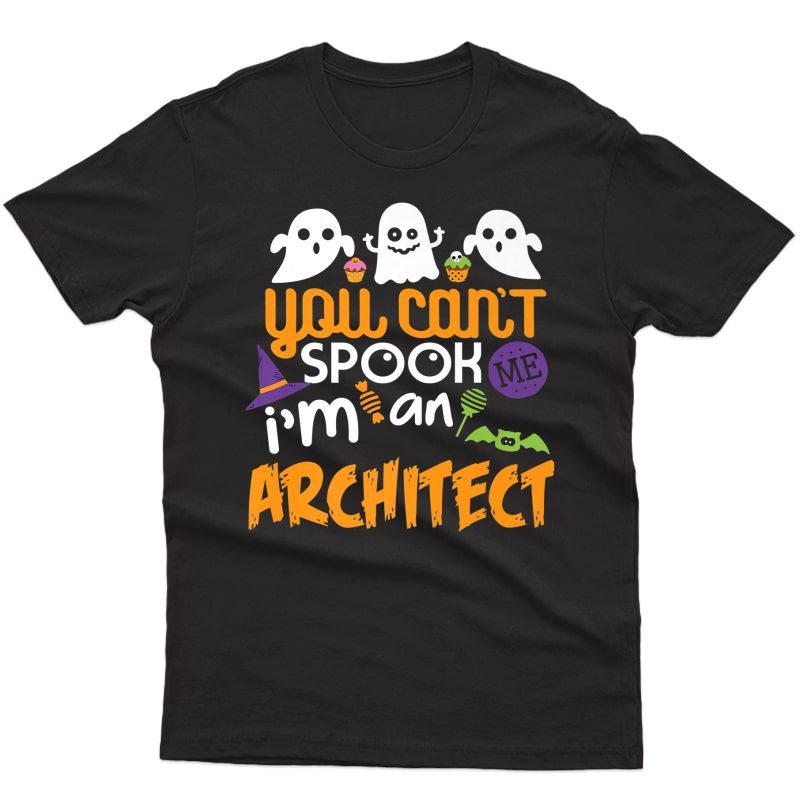 Architect Halloween Costume Party Can't Spook Me Gift Premium T-shirt
