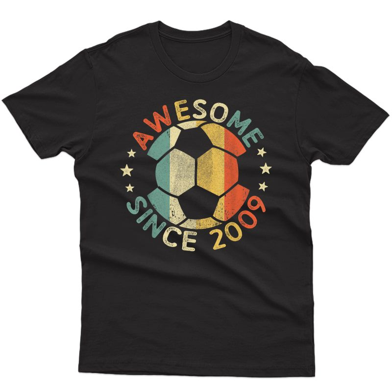 Awesome Since 2009 12th Birthday 12 Year Old Soccer Player T-shirt