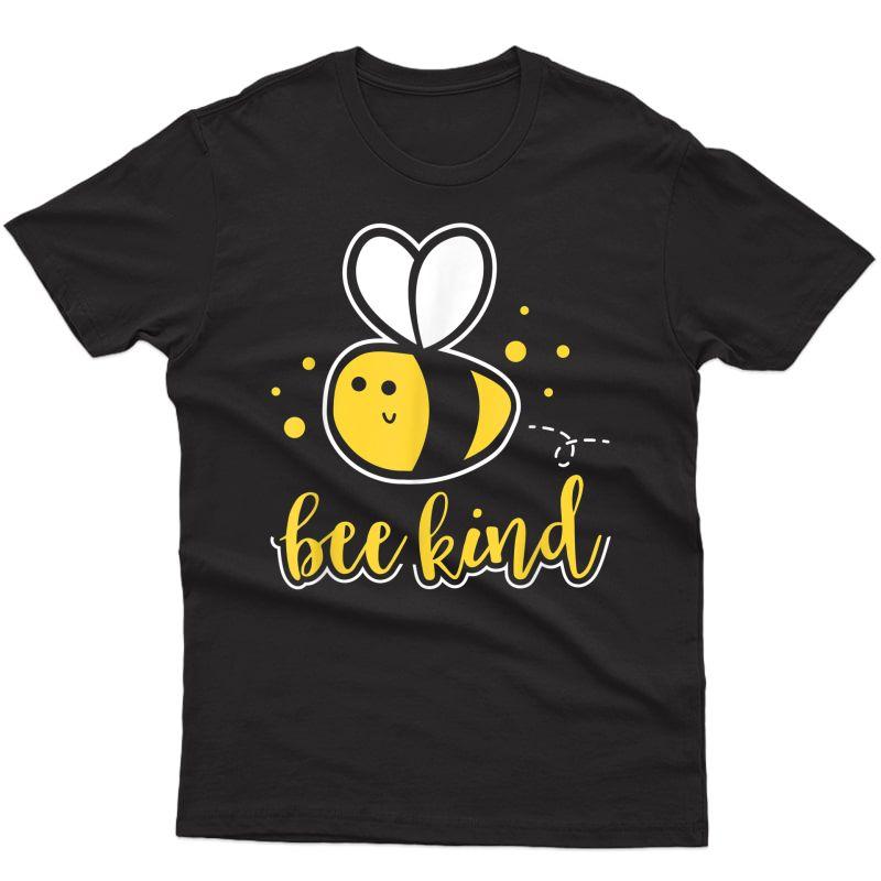 Bee Kind Tshirt Bumble Bee Kindness Tea Gift T-shirt
