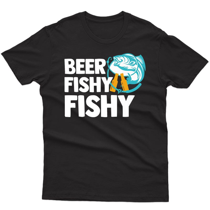 Beer Fishy Fishy Funny Shirt Fishing Drinking T-shirt Premium T-shirt