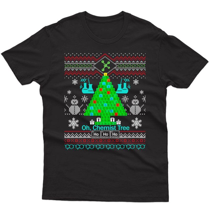 Chemist Tree Shirt Oh Chemistry Tree Ugly Christmas Gift T-shirt