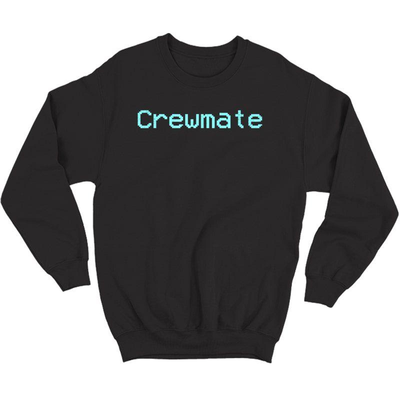 Crewmate Emergency Meeting Gamer Tee In Distress Design T-shirt Crewneck Sweater