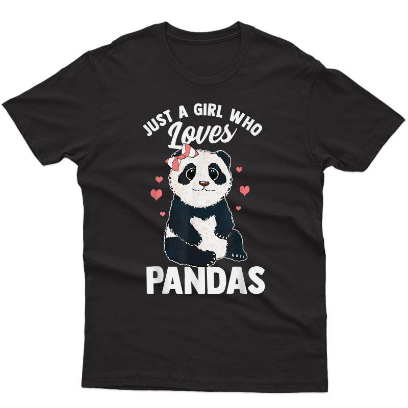 Cute Panda Gift For Girls Just A Girl Who Loves Pandas T-shirt