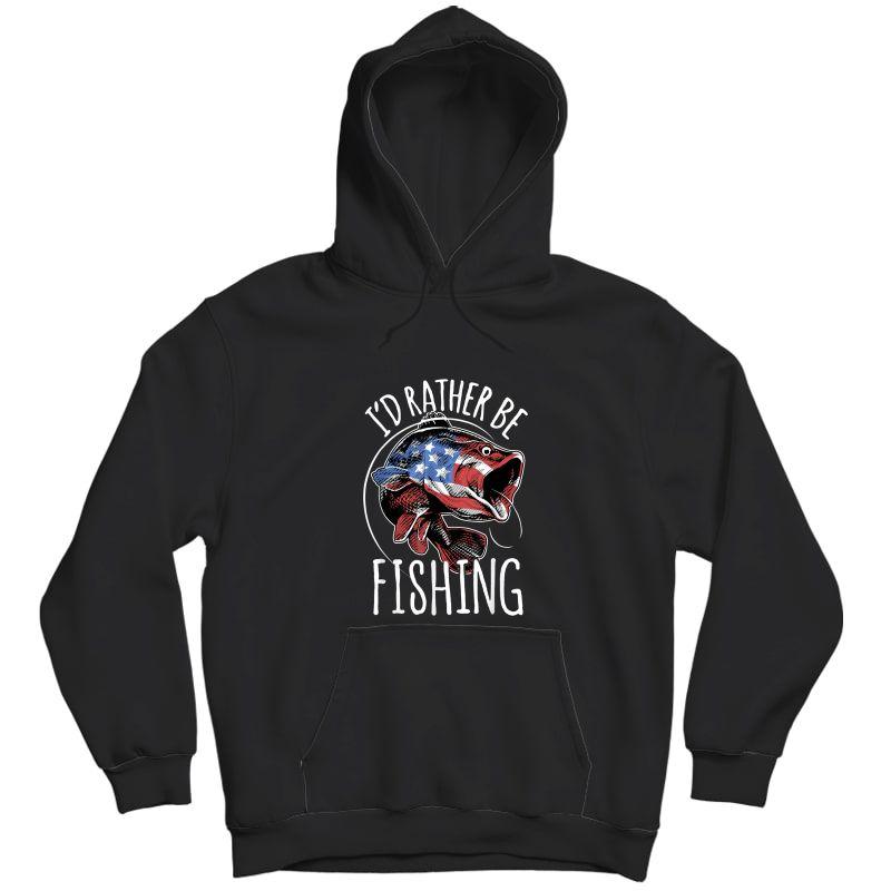 Fishing Shirt Usa Flag Fish | I'd Rather Be Fishing T-shirt Unisex Pullover Hoodie
