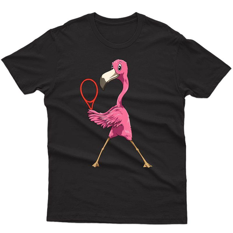 Flamingo Tennis Flamingo Playing Tennis Flamingo T-shirt