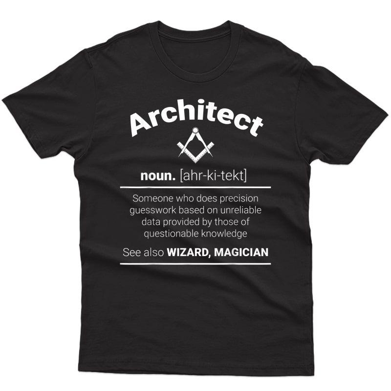 Funny Architect Definition Noun Shirt I Ruler Pen Meaning