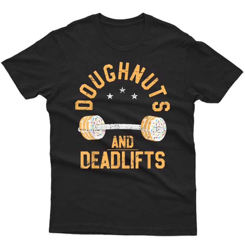 Funny Donut Workout T-shirt, Doughnuts And Deadlifts