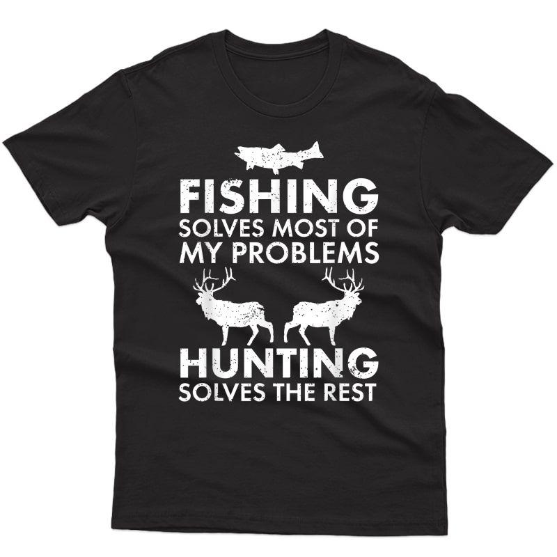 Funny Fishing And Hunting Gift Christmas Humor Hunter Cool T-shirt