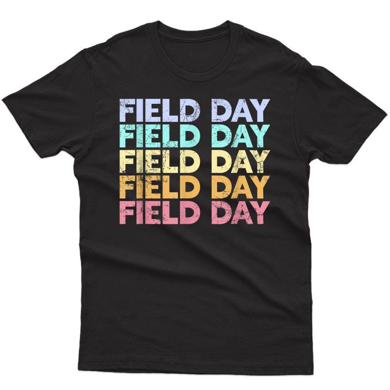 Funny It's Field Day Ya'll Tea T-shirt