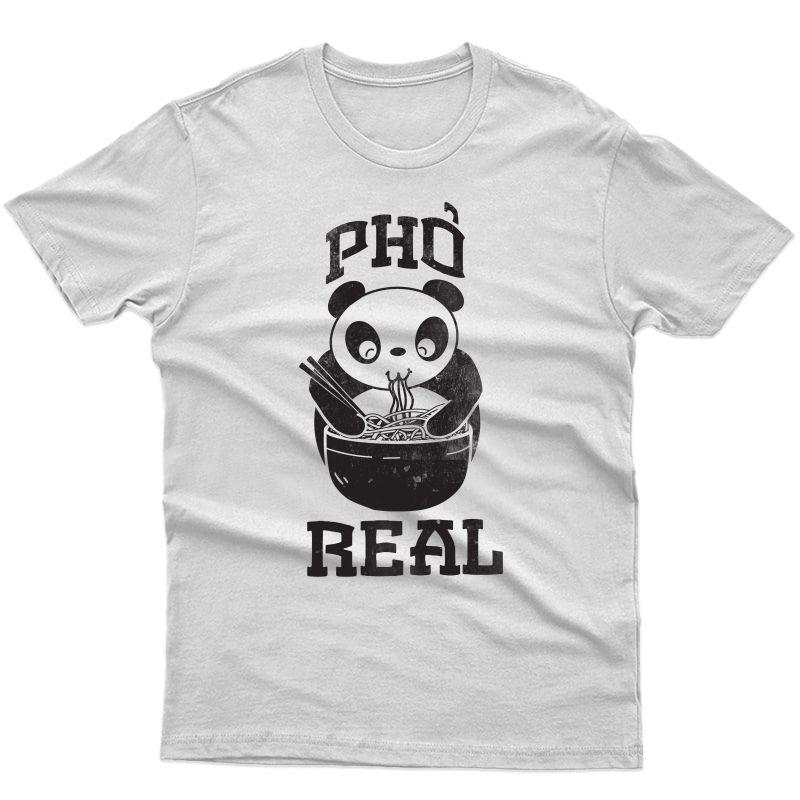 Funny Pho Real Panda Shirt Soup Foodie Noodles Vietnamese