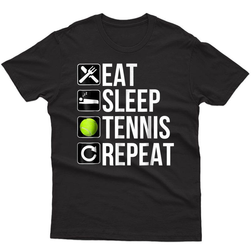 Funny Tennis Player Gift T Shirt - Eat Sleep Tennis Repeat