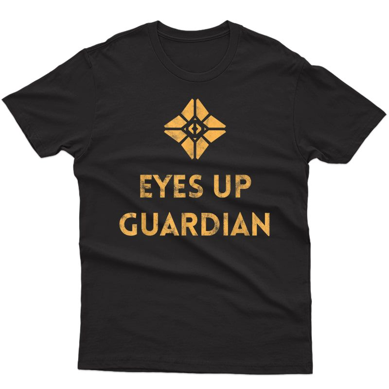 Ghost: Eyes Up (distressed Design) Gamer Tee For Guardians T-shirt