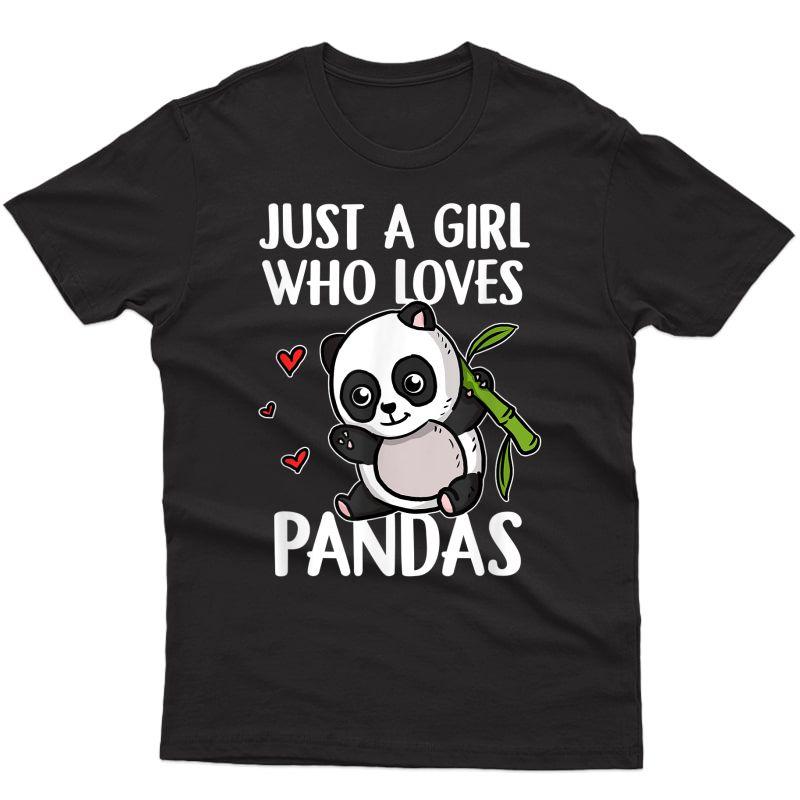 Just A Girl Who Loves Pandas Panda Bear Cute Panda Costume T-shirt