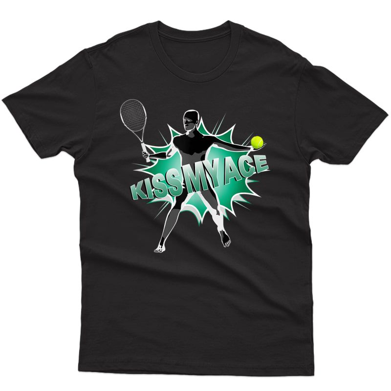 Kiss My Ace For   Funny Tennis Shirts & Tennis Gifts   Tank Top