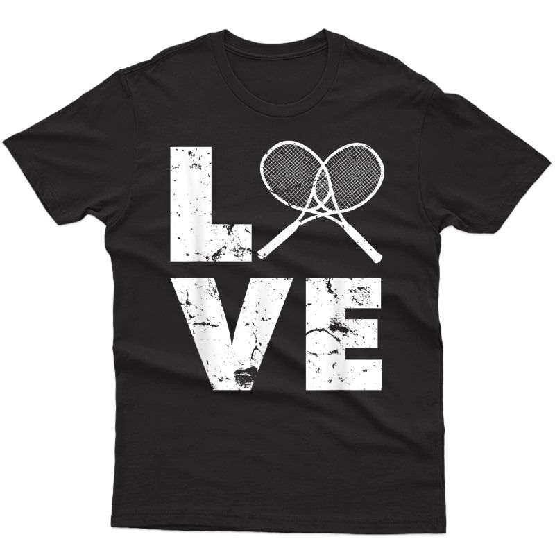 Love Tennis Tshirt For Tennis Players