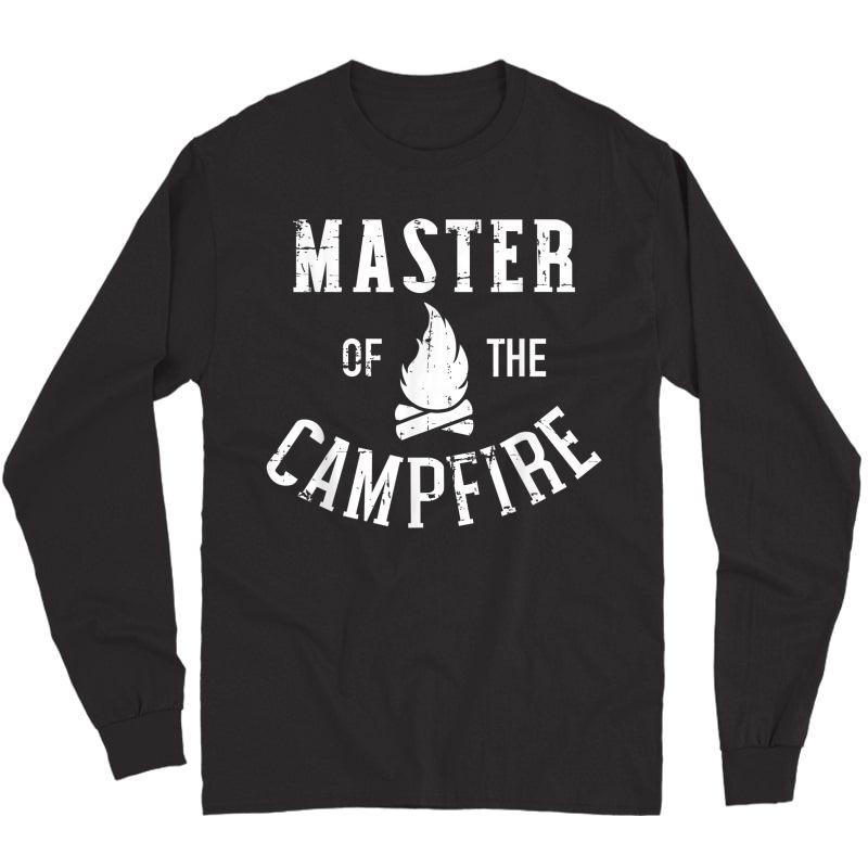 Master Of The Campfire Camping T-shirt Long Sleeve T-shirt