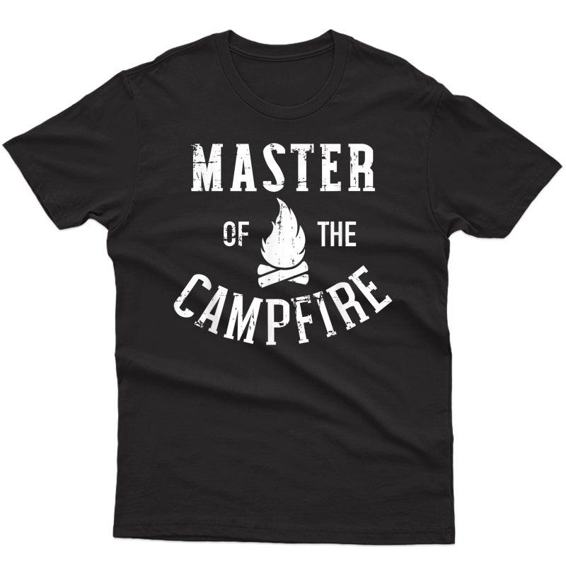 Master Of The Campfire Camping T-shirt
