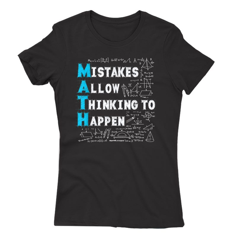 Math Lovers Mistakes Allow Thinking To Happen T-shirt