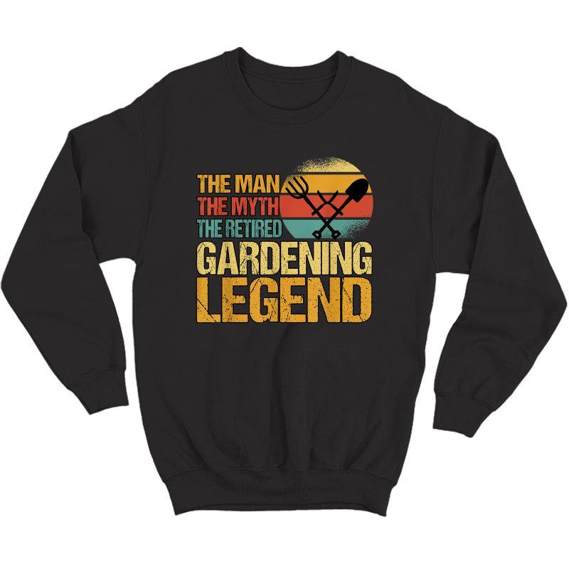 S The Retired Gardening Legend Garden Retiret Plan T-shirt Crewneck Sweater