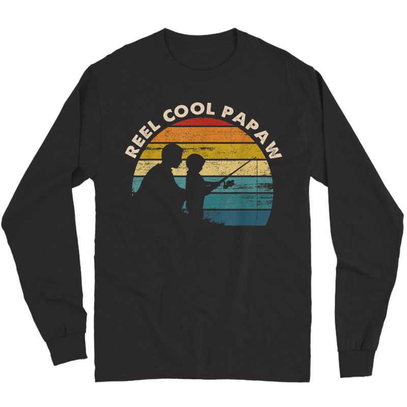 S Vintage Reel Cool Papaw Fishing Tshirt Father's Day Gifts T-shirt Long Sleeve T-shirt