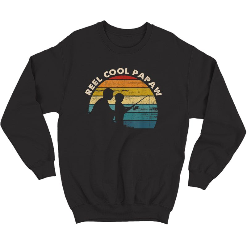 S Vintage Reel Cool Papaw Fishing Tshirt Father's Day Gifts T-shirt Crewneck Sweater