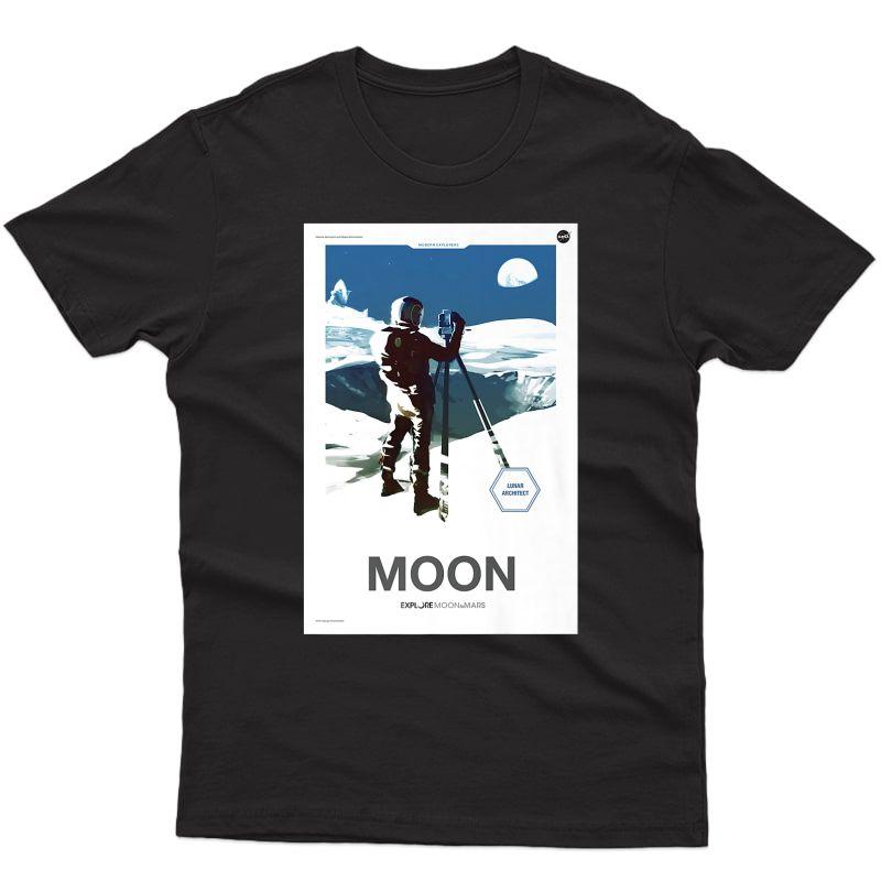 Nasa Lunar Architect Explore Moon To Mars Artemis 2024 Gift Premium T-shirt