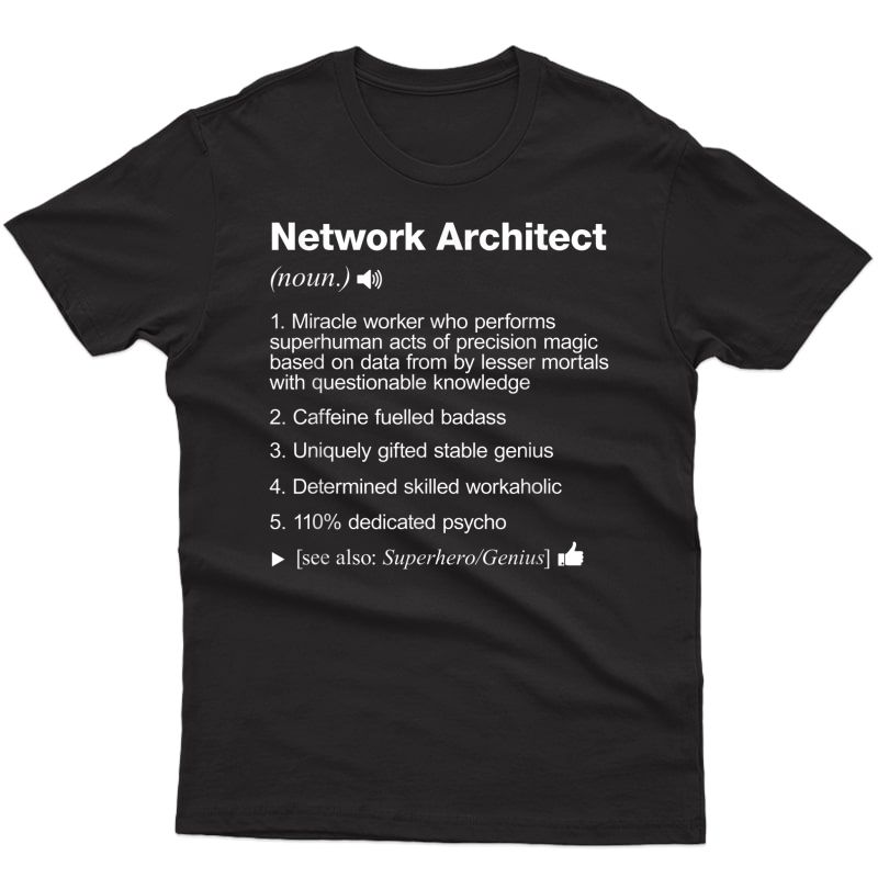 Network Architect - Job Definition Meaning Funny T-shirt