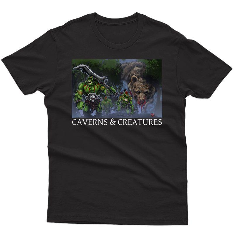Orcs And Dire Bear Caverns & Creatures T-shirt