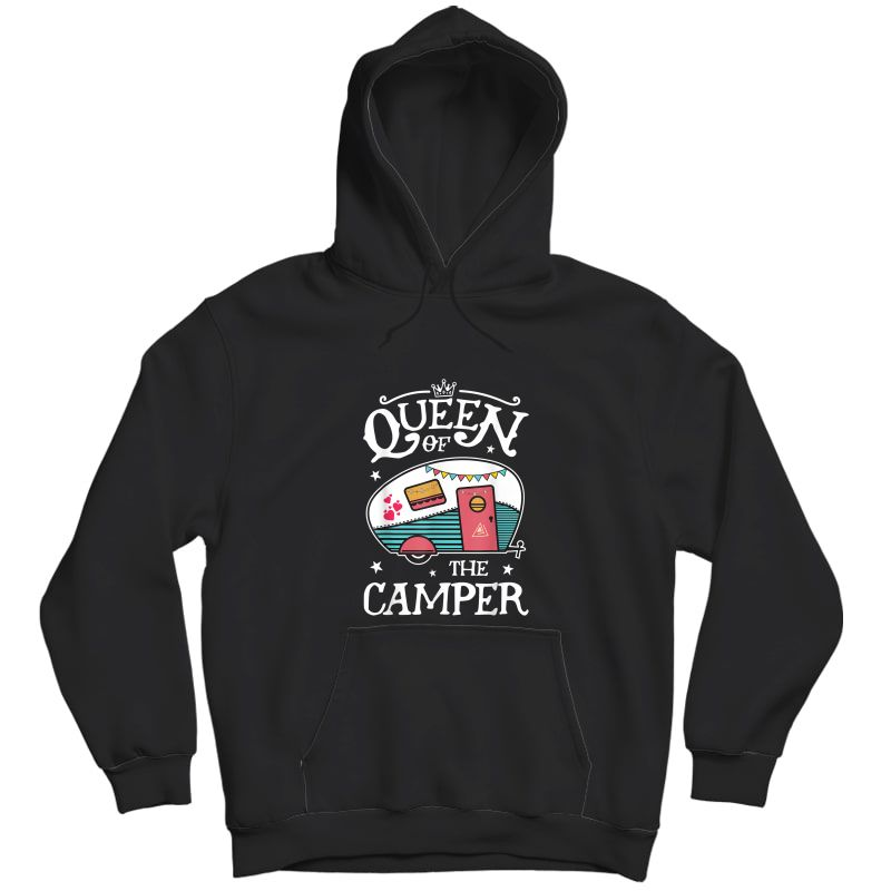 Queen Of The Camper T Shirt Outdoor Camping Camper Girls Tee T-shirt Unisex Pullover Hoodie
