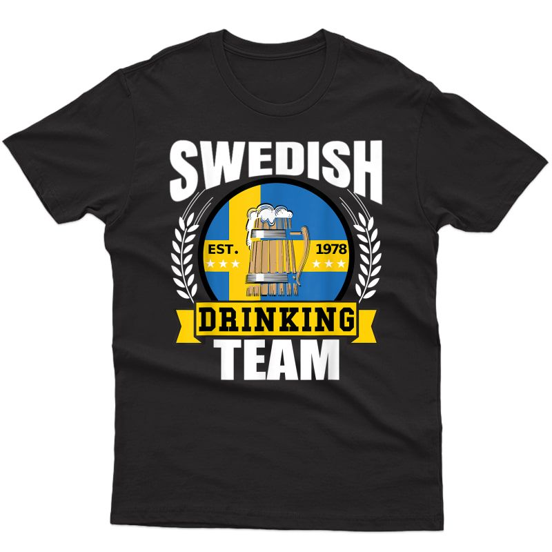 Swedish Drinking Team Funny Sweden Flag Beer Party Gift Idea T-shirt