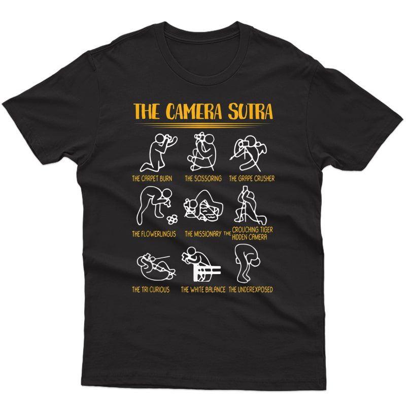 The Camera Sutra Funny Photographer Gift T-shirt